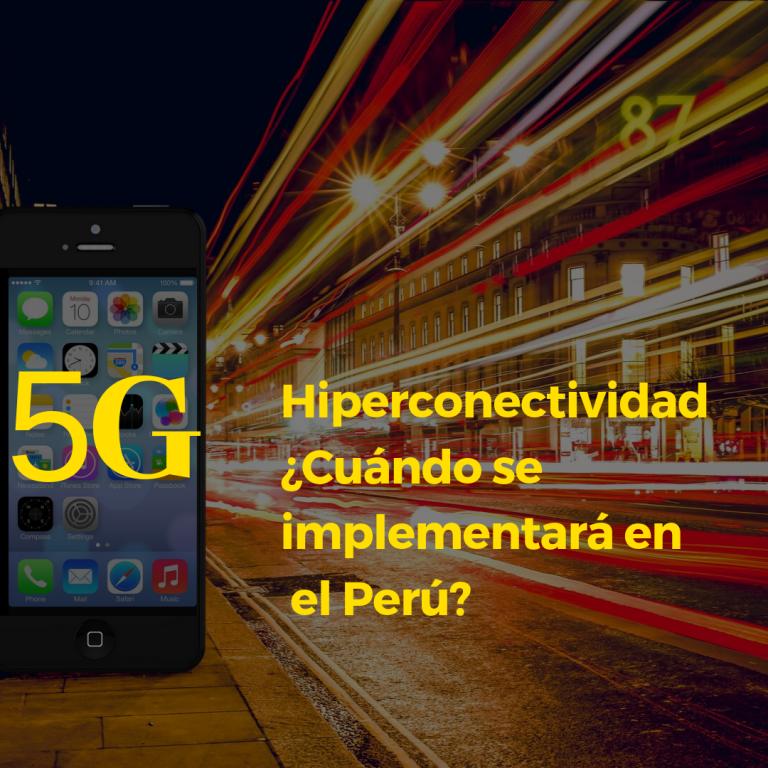 5G Impulsará la hiperconectividad