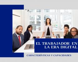 El trabajador en la Era Digital