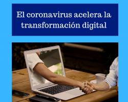 El coronavirus acelera la transformación digital